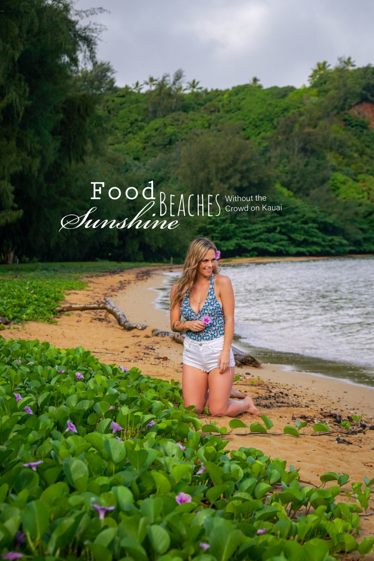 Food, Sunshine, and Beaches Without the Crowd on Kauai