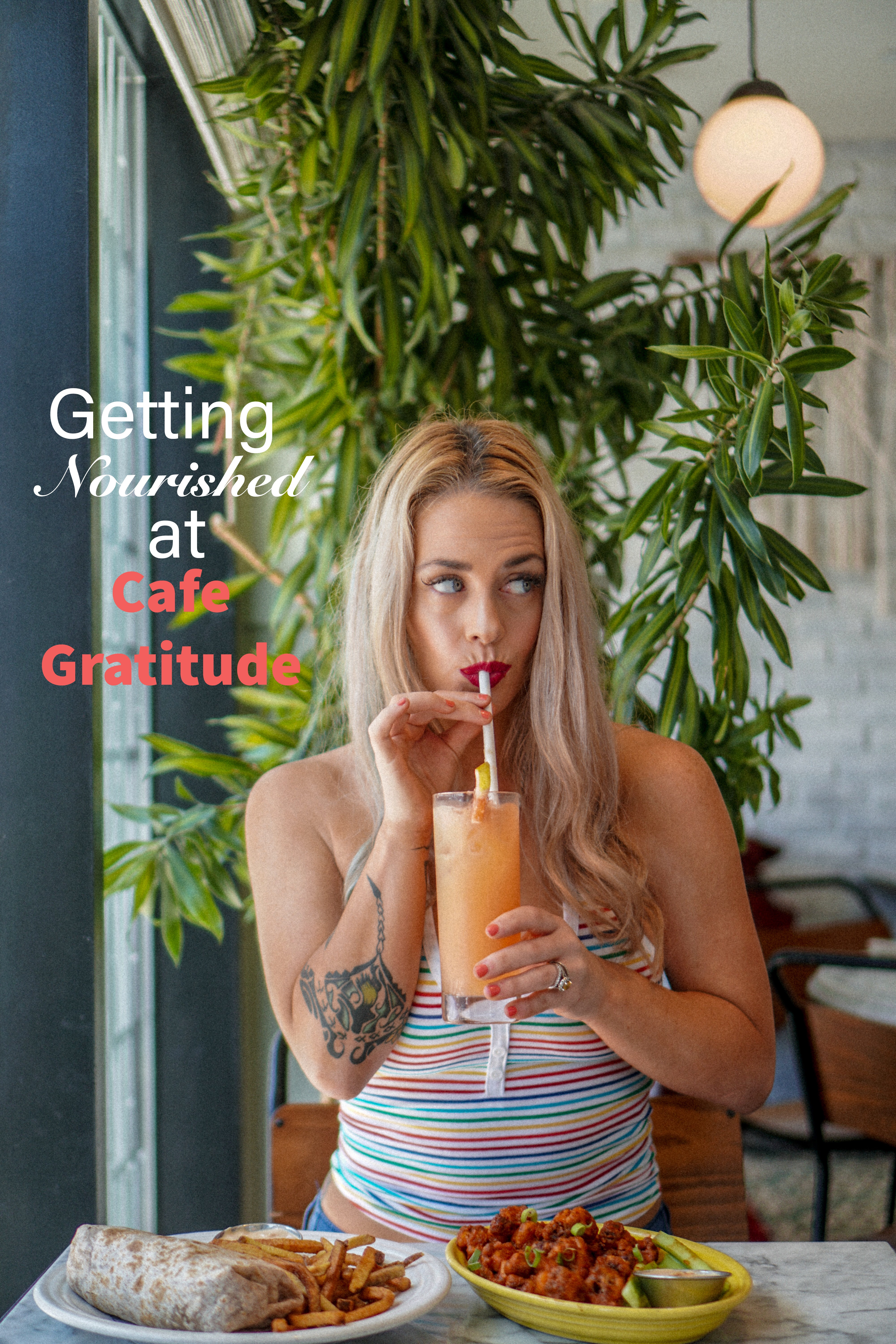 Getting Nourished at Cafe Gratitude